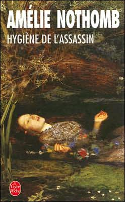 Hygiene de l'assassin (Hygiene and the Assassin)