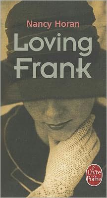 Loving Frank (French Edition)