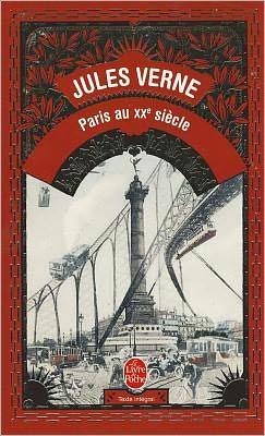 Paris Au XXe Siècle: Roman