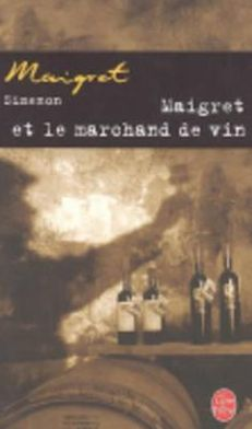 Maigret et le marchande de vin (Maigret and the Wine Merchant)