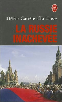 La Russie Inachevee