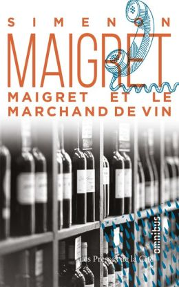 Maigret et le marchande de vin (Maigret and the Wine Merchant)