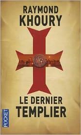 Dernier Templier (The Last Templar)