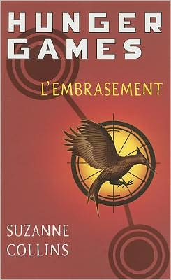 L'embrasement (Catching Fire)