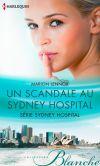 Un scandale au Sydney Hospital: T1 - Sydney Hospital