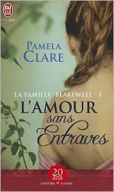 La Famille Blakewell - 1 - L'Amour Sans
