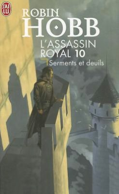 L'Assassin Royal T10 - Serments Et Deuil