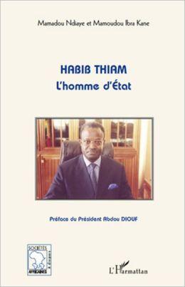 Habib Thiam l'homme d'Etat