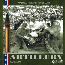 U.S. WWII: Artillery 1941-1945