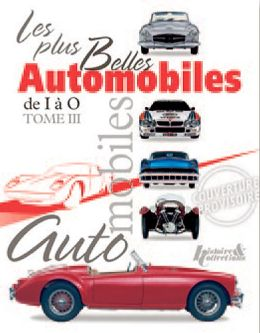 Les Plus Belles Automobile: Volume 3 from I to O