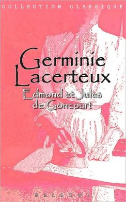 Germinie Lacerteux (Version Integrale En Francais)