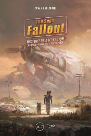 The Fallout Saga: History of a Mutation