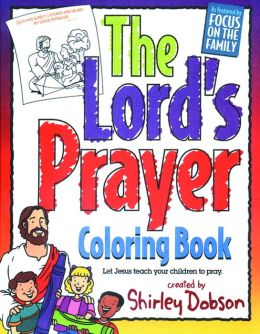 Lords Prayer Coloring Book By Shirley Dobson