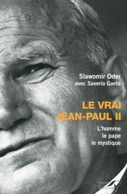 Le Vrai Jean-Paul II