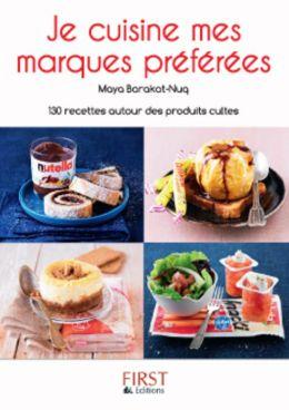 Petit livre de je cuisine mes marques pr f r es by maya - Marques de cuisine ...