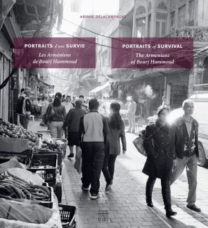 Portraits of Survival: The Armenians of Bourj Hammoud