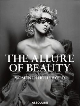Allure of Beauty: Women in Hollywood
