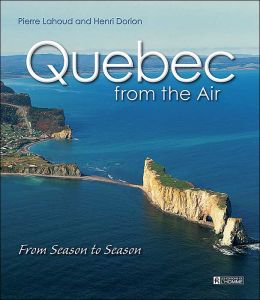 Quebec from the Air: From Season to Season