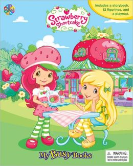 Strawberry Shortcake My Busy Books