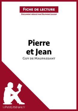 Summary Of A Wedding Gift By Guy De Maupassant : Pierre et Jean de Guy de Maupassant (Fiche de lecture): Resume ...