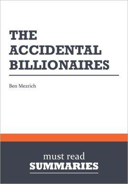 Summary: The Accidental Billionaires - Ben Mezrich