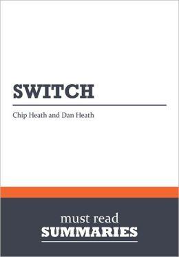 Summary: Switch - Chip and Dan Heath