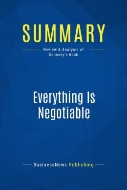 Summary: Everything is Negotiable - Gavin Kennedy