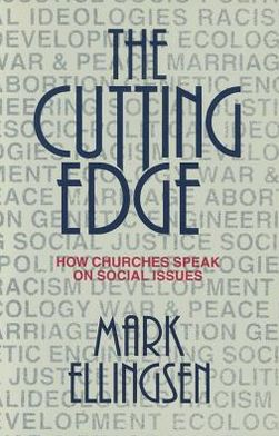 The Cutting Edge: How Churches Speak on Social Issues