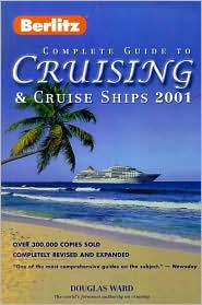 The Berlitz Complete Guide to Cruising and Cruise Ships 2001