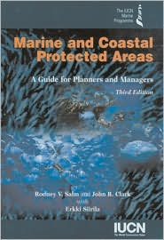 Marine and Coastal Protected Areas 3rd Edition: A guide for Planners and Managers