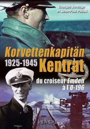 Korvettenkapitan Kentrat: du croiseur Emden a l'U-196