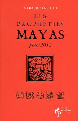 Les prophéties Maya pour 2012