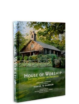 House of Worship: Sacred Spaces in America