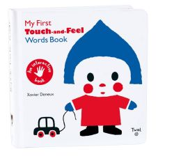 My First Touch-and-Feel Words Book