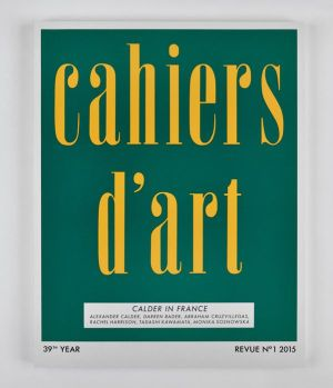 Cahiers d'Art N°1, 2015: Calder in France