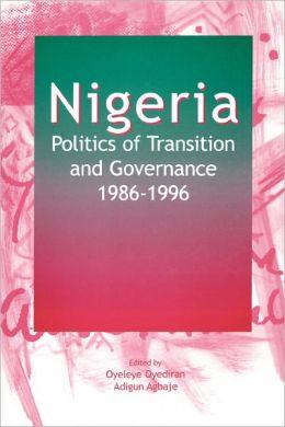 Nigeria: Politics of Transition and Governance,1986-1996