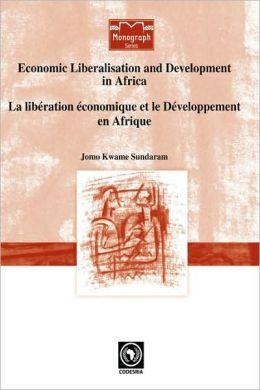 Economic Liberalisation And Development In Africa