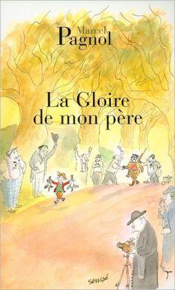 La Gloire de Mon Pere (Fortunio Series #1)