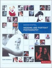 Going Digital - Wedding and Portrait Photography