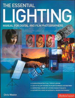 Essential Lighting Manual for Digital and Film Photographers