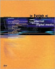 Type for the Internet and Other Digital Media (E-Design Series)