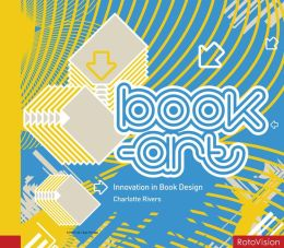 Book-Art: Innovation in Book Design