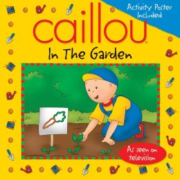 Caillou - In the Garden