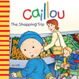 Caillou: The Shopping Trip
