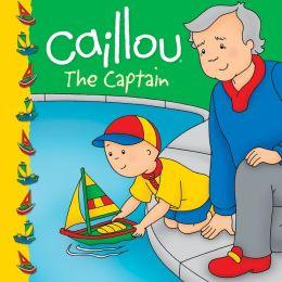 Caillou: The Captain