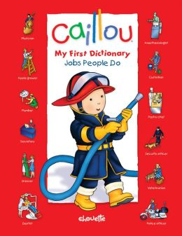 Caillou: Jobs People Do