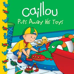 Caillou Puts Away His Toys