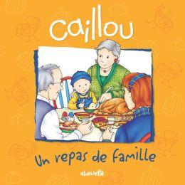 Caillou, Un repas de famille