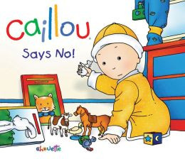 Caillou: Says No!