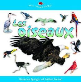 Les oiseaux: Mini Monde Vivant